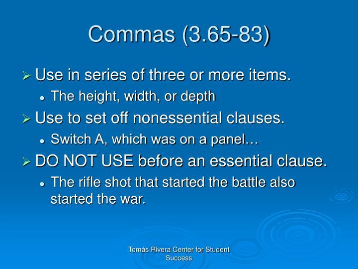 Commas (3.65-83)
