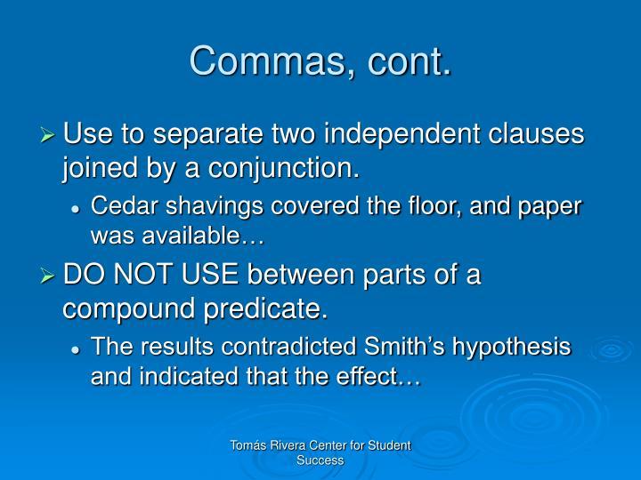Commas, cont.
