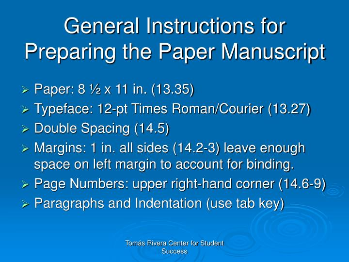 General Instructions for Preparing the Paper Manuscript