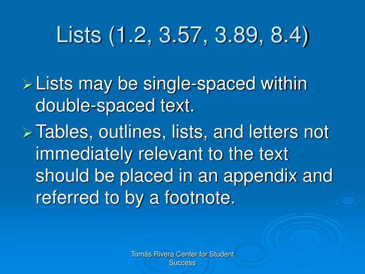 Lists (1.2, 3.57, 3.89, 8.4)
