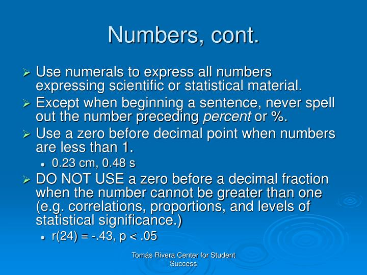Numbers, cont.