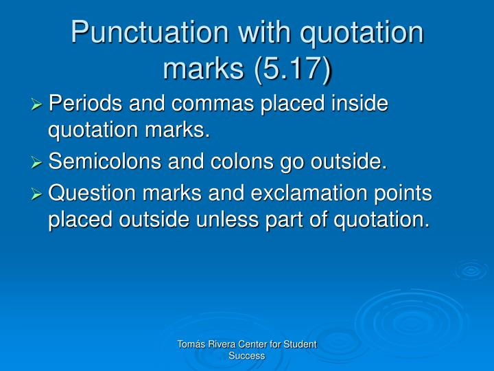 Punctuation with quotation marks (5.17)