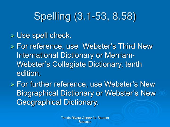 Spelling (3.1-53, 8.58)