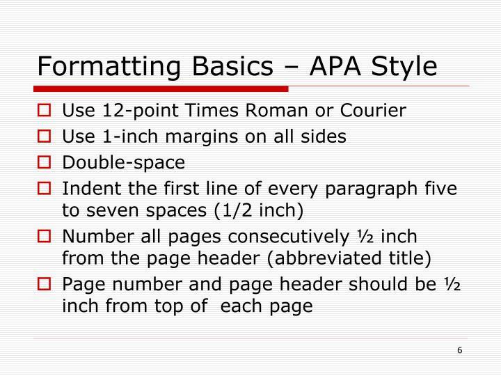 Formatting Basics – APA Style