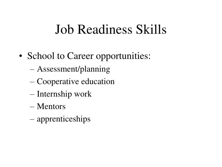 Job Readiness Skills