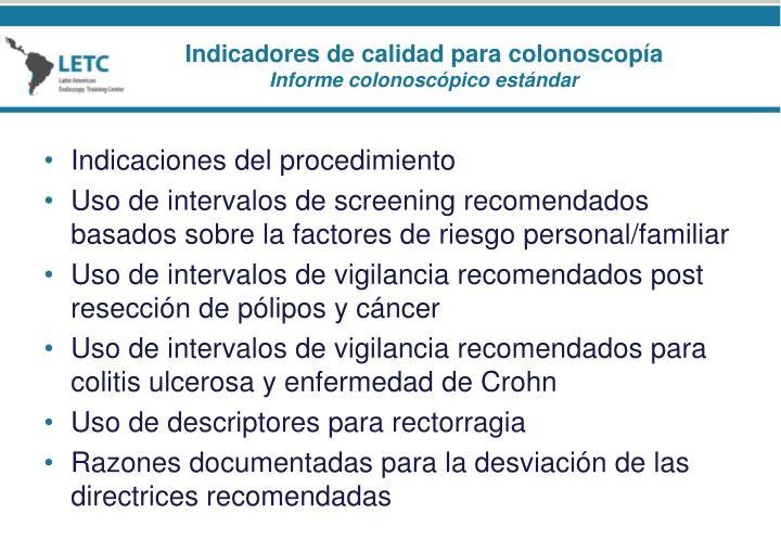 Indicaciones del procedimiento