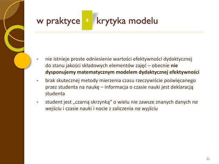 w praktyce      krytyka modelu