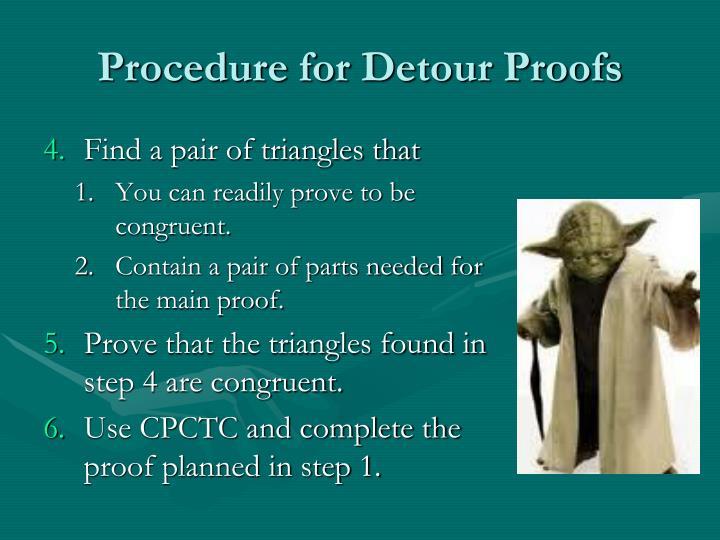 Procedure for Detour Proofs