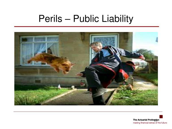 Perils – Public Liability