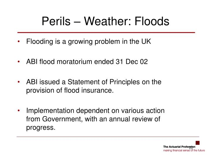 Perils – Weather: Floods