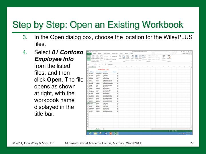 Step by Step: Open an Existing Workbook