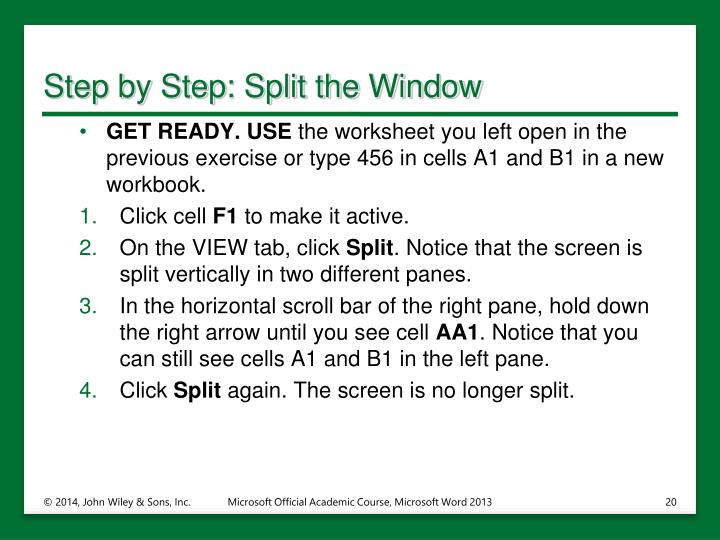 Step by Step: Split the Window