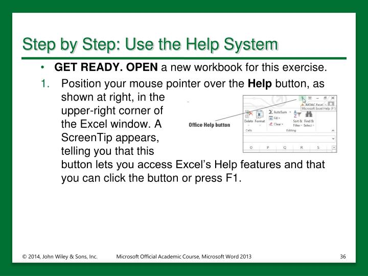 Step by Step: Use the Help System