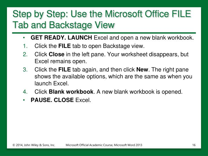 Step by Step: Use the Microsoft Office FILE Tab and Backstage View