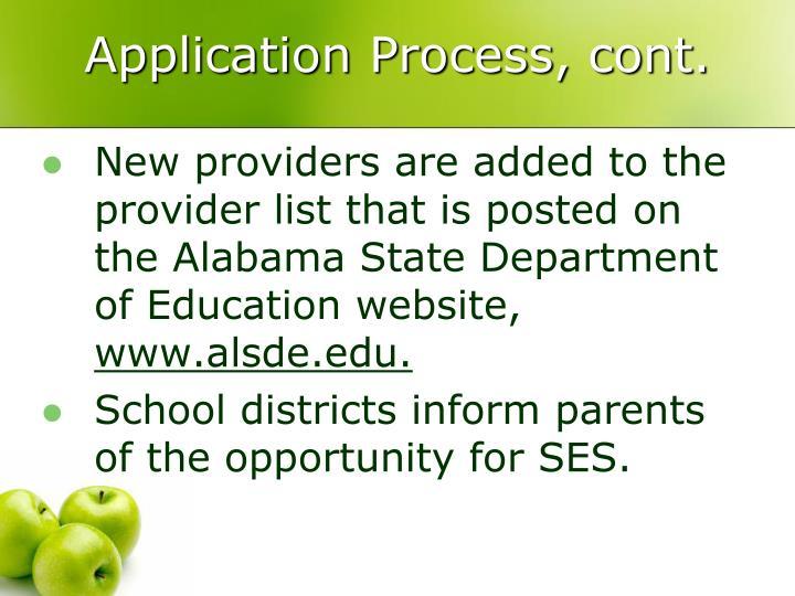 Application Process, cont.