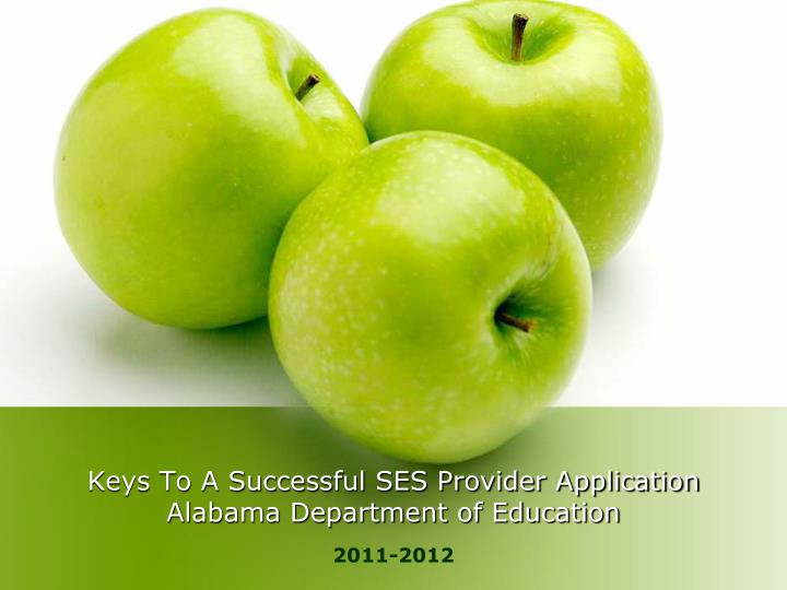 Keys to a successful ses provider application alabama department of education