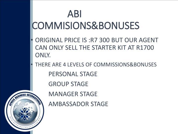 ABI     COMMISIONS&BONUSES