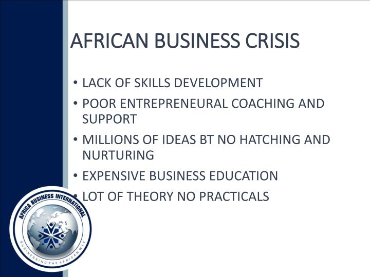 AFRICAN BUSINESS CRISIS