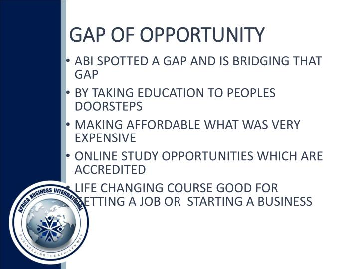 GAP OF OPPORTUNITY