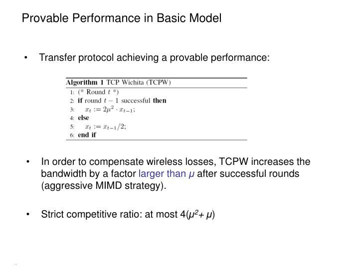 Provable Performance in Basic Model