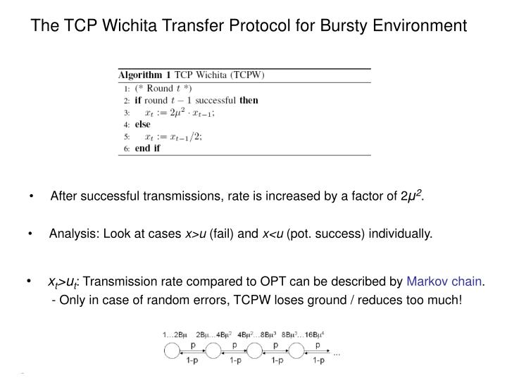 The TCP Wichita Transfer Protocol for Bursty Environment