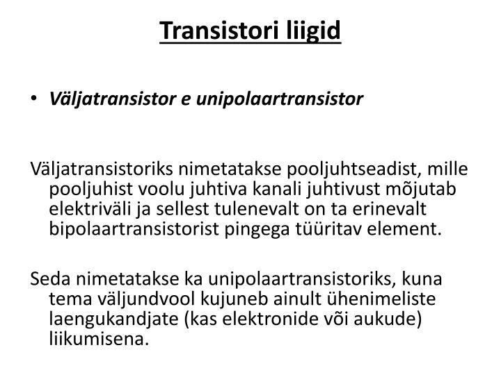 Transistori liigid
