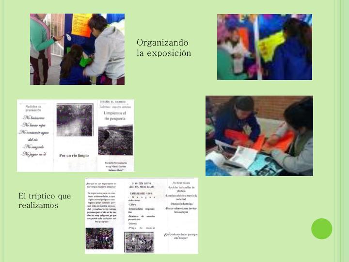 Organizando la exposición