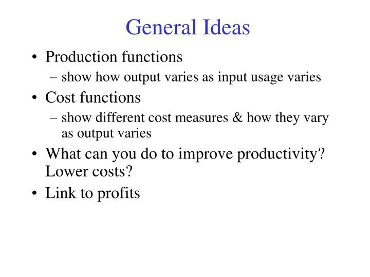 General Ideas