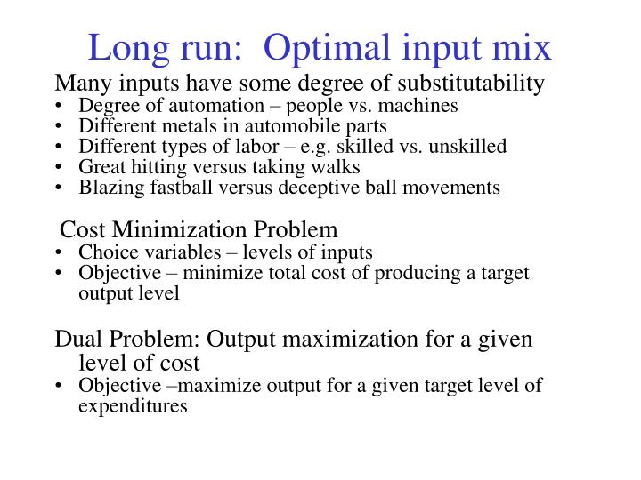 Long run:  Optimal input mix