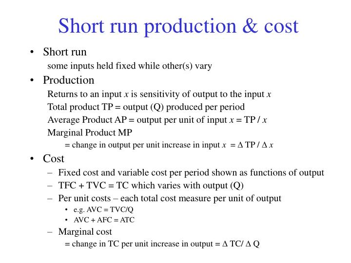 Short run production & cost