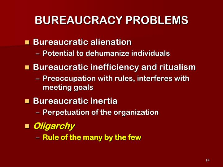 BUREAUCRACY PROBLEMS