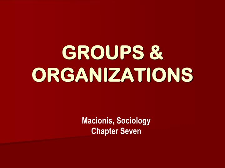 Groups organizations