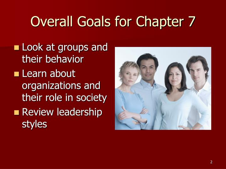 Overall goals for chapter 7