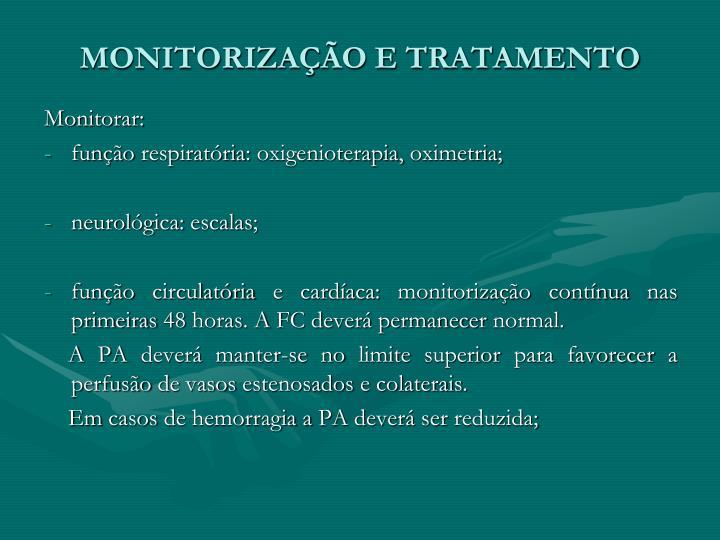 MONITORIZAÇÃO E TRATAMENTO