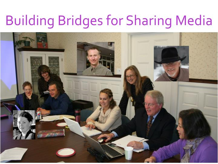 building bridges for sharing media