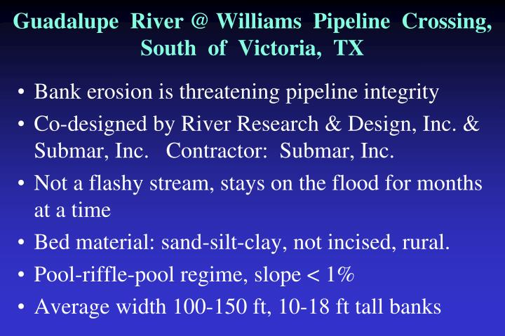 Guadalupe river @ williams pipeline crossing south of victoria tx