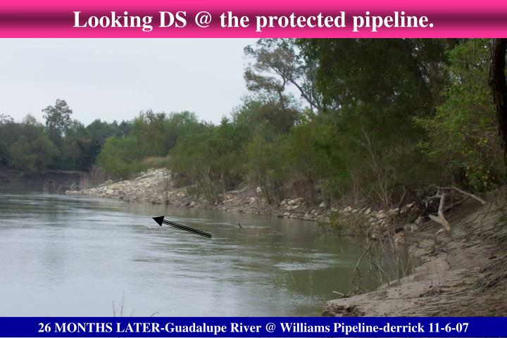 Looking DS @ the protected pipeline.