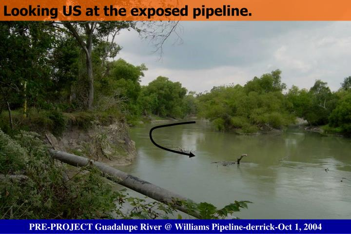 Looking US at the exposed pipeline.