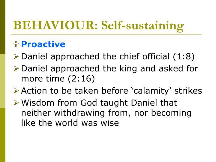 BEHAVIOUR: Self-sustaining