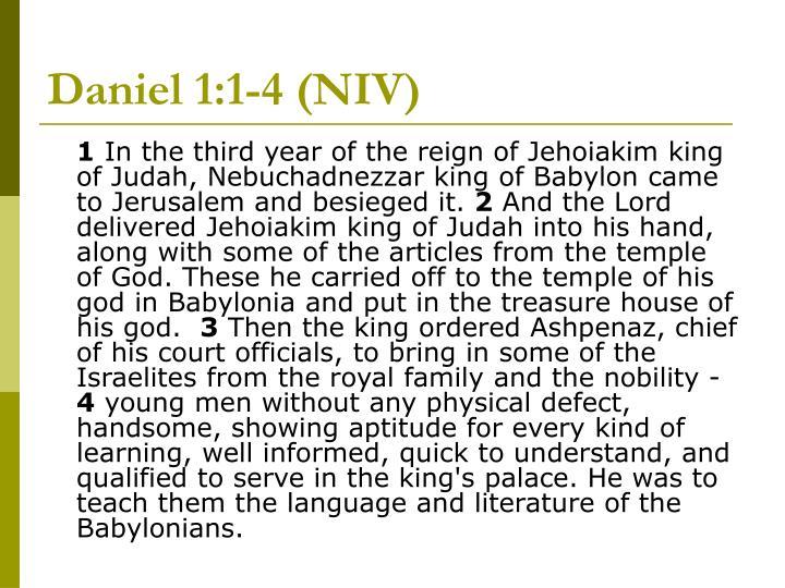 Daniel 1:1-4 (NIV)