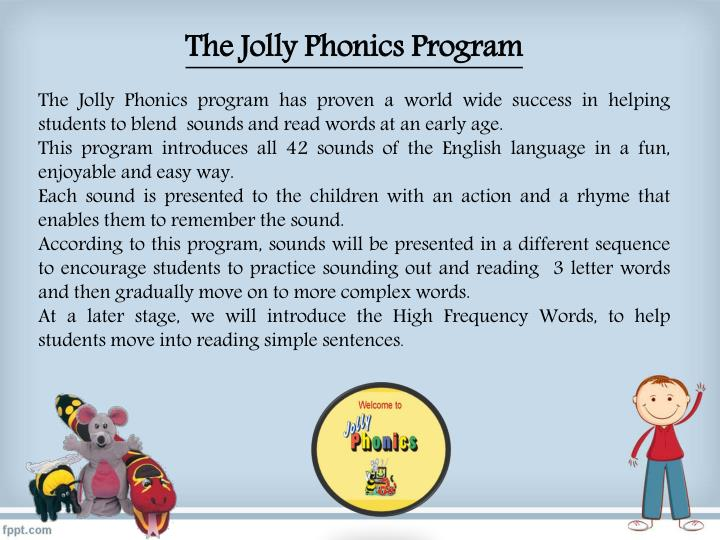 The Jolly Phonics Program