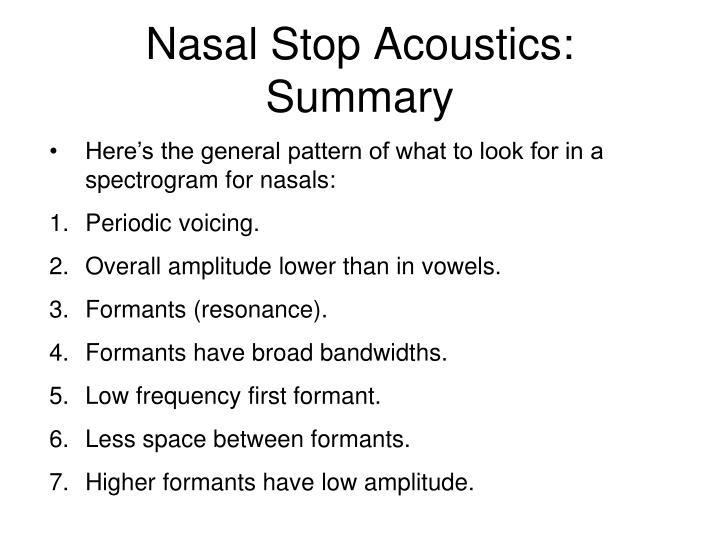 Nasal Stop Acoustics: Summary