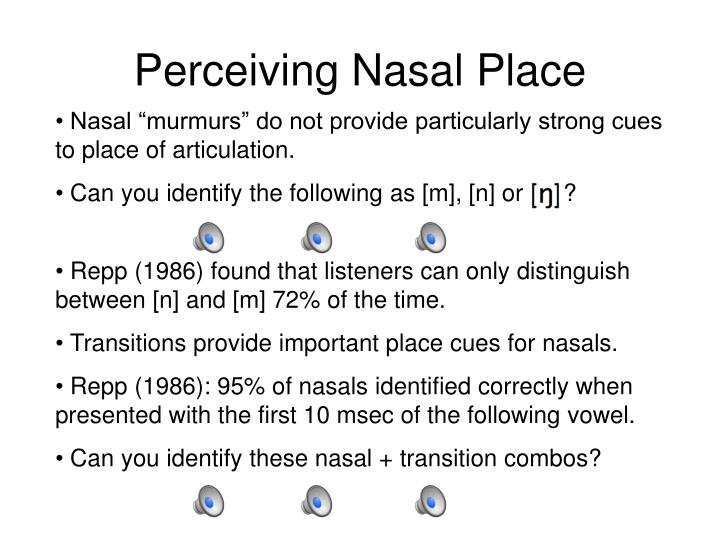 Perceiving Nasal Place