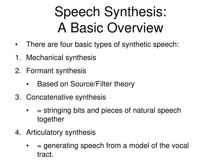 Speech synthesis a basic overview1