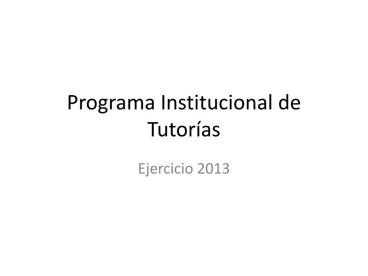 Programa institucional de tutor as