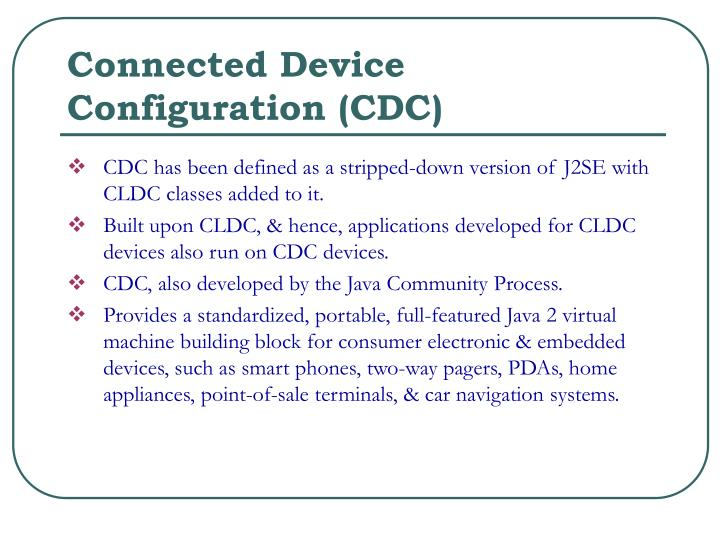 Connected Device Configuration (CDC)