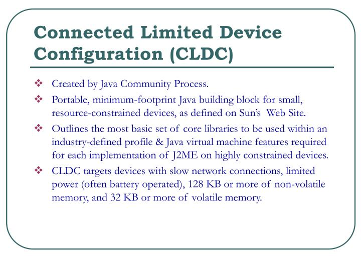 Connected Limited Device Configuration (CLDC)