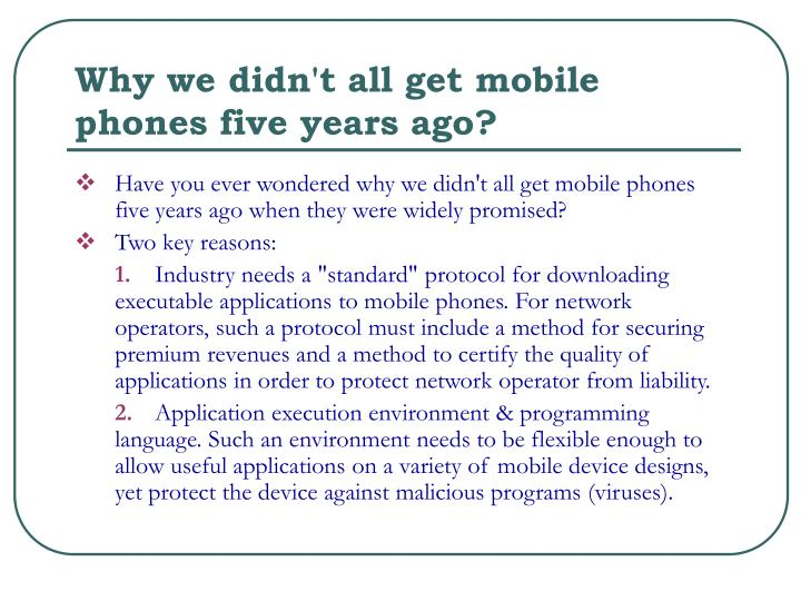 Why we didn't all get mobile phones five years ago?