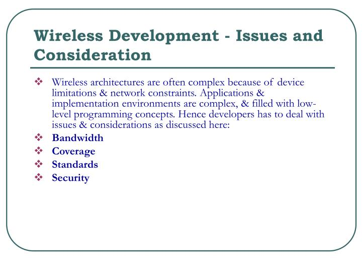 Wireless Development - Issues and Consideration