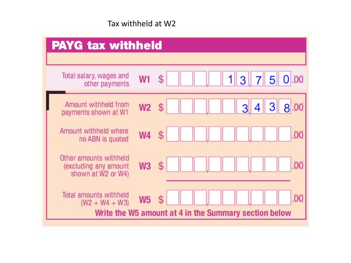 Tax withheld at W2